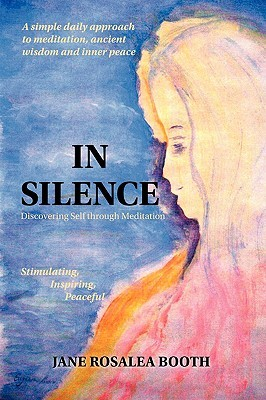 In Silence: Discovering Self Through Meditation