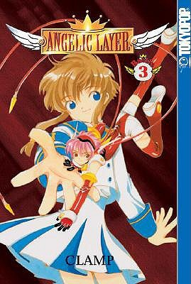 Angelic Layer, Vol. 3 by CLAMP
