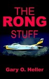 The Rong Stuff