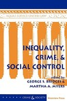 Inequality, Crime, And Social Control