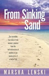 From Sinking Sand