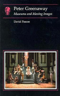 Peter Greenaway: Museums and Moving Images