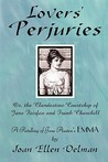 Lovers' Perjuries; Or, the Clandestine Courtship of Jane Fairfax and Frank Churchill: A Retelling of Jane Austen's Emma (a Jane Austen Sequels Book)