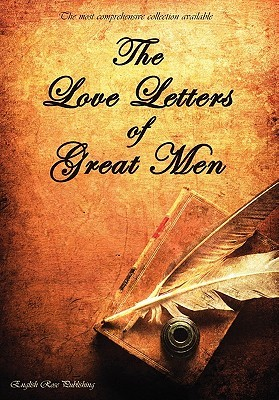 love letters of great men volume 1 by napolon bonaparte reviews discussion bookclubs lists