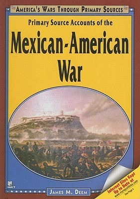 Primary Source Accounts of the Mexican-American War
