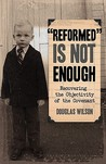 """Reformed"" Is Not..."