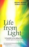 Life from Light: ...