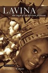 Lavina: The Saga of an African Princess