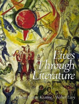 Lives Through Literature: A Thematic Anthology