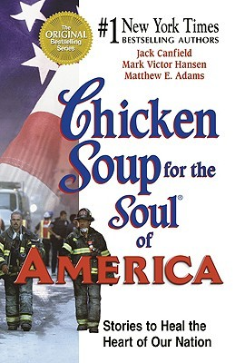 Chicken Soup for the Soul of America by Jack Canfield