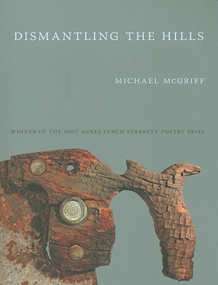 Dismantling the Hills by Michael McGriff
