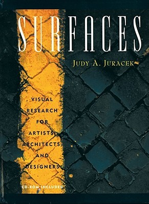Surfaces: Visual Research for Artists, Architects, and Designers