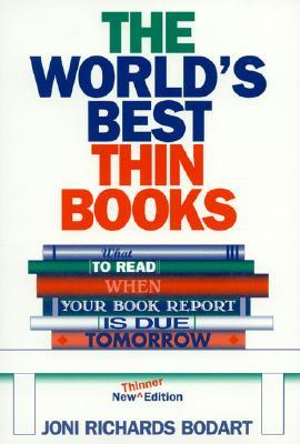 The World's Best Thin Books, Revised by Joni Richards Bodart