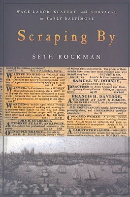 Scraping By by Seth Rockman