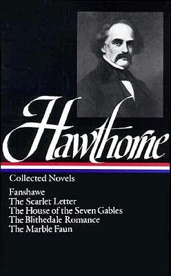 Collected Novels by Nathaniel Hawthorne