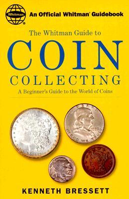 Coin Collecting by Kenneth E. Bressett