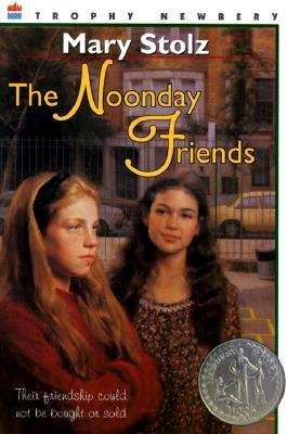 The Noonday Friends by Mary Stolz