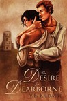 The Desire for Dearborne
