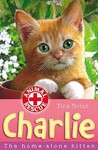 Charlie: The Home-Alone Kitten (Animal Rescue, #2)