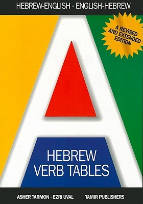 Hebrew Verb Tales: A New Extended Edition for the Beginner and Advanced Student