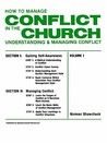 How to Manage Conflict in the Church: Conflict Interventions and Resources