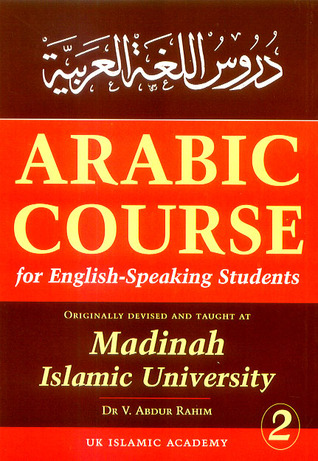Arabic Course for English-Speaking Students: Originally Devised and Taught at Madinah Islamic University (#2)