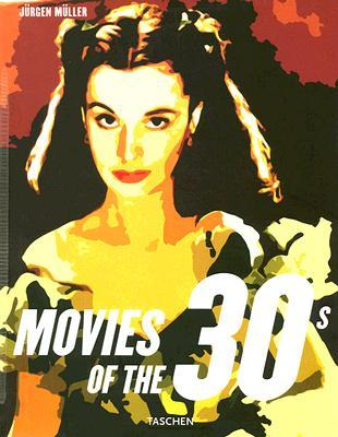 Movies of the 30s by Jürgen   Müller