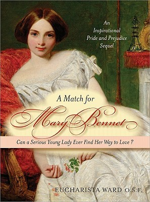 A Match For Mary Bennet by Eucharista Ward