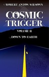 Cosmic Trigger 2: Down to Earth