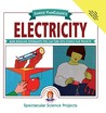 Janice VanCleave's Electricity: Mind-Boggling Experiments You Can Turn Into Science Fair Projects