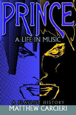 Prince: A Life in Music