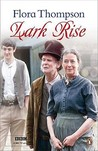 Lark Rise by Flora Thompson