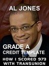 Grade a Credit Template: How I Scored 973 with Transunion