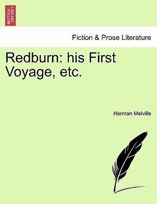 Redburn: His First Voyage, Etc.