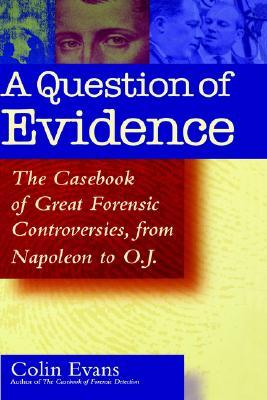 A Question of Evidence by Colin Evans