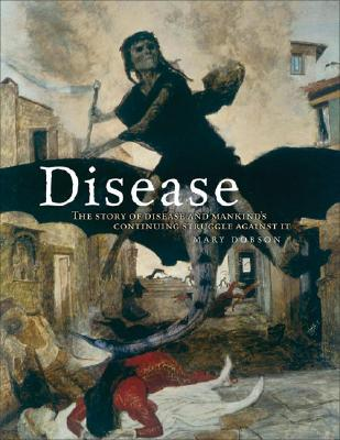 Disease by Mary J. Dobson