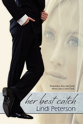 Her Best Catch by Lindi Peterson