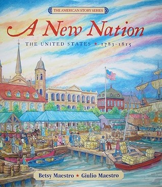 A New Nation by Betsy Maestro