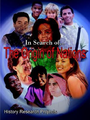 In Search Of... the Origin of Nations