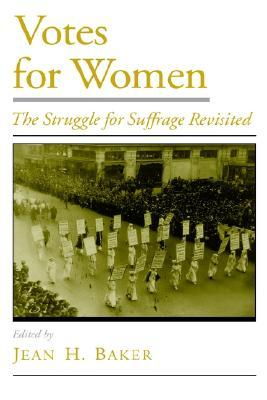 Votes for Women by Jean H. Baker