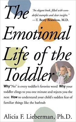 The Emotional Life of the Toddler