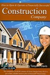 How to Open & Operate a Financially Successful Construction Company [With CDROM]