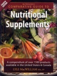 Nutrisearch Comparative Guide to Nutritional Supplements by Lyle MacWilliam