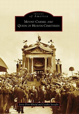 Mount Carmel and Queen of Heaven Cemeteries (Images of America: Illinois)