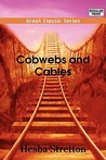 Cobwebs and Cables