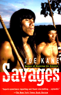 Savages by Joe Kane