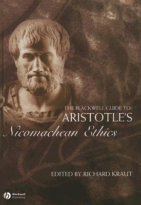 Aristotle's Nicomachean Ethics (Blackwell Guides to Great Works)