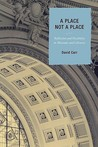 A Place Not a Place: Reflection and Possibility in Museums and Libraries