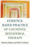 Evidence-Based Practice of Cognitive-Behavioral Therapy, First Edition