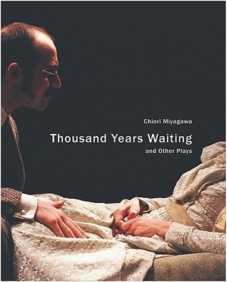 Thousand Years Waiting and Other Plays